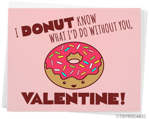 "Funny Valentines Day Card ""I Donut Know What I'd do Without You Valentine!"""