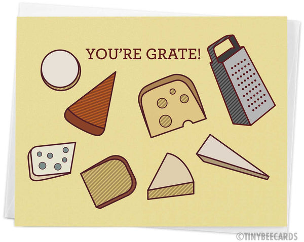 "Cheese Pun Card ""You're Grate"""