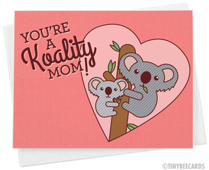 "Funny Mother's Day Card ""Koality Mom"""