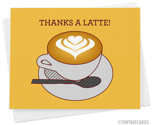 "Thank you card ""Thanks a Latte!"""