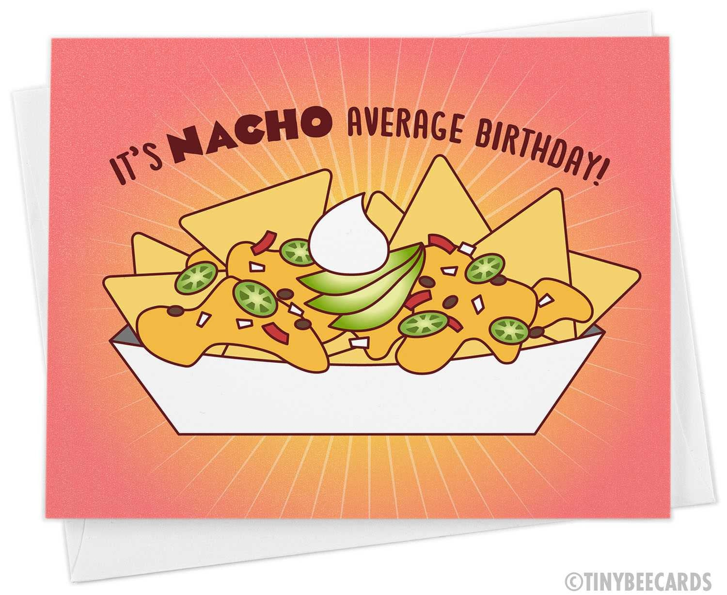 "Funny Birthday Card ""Nacho Average Birthday"""