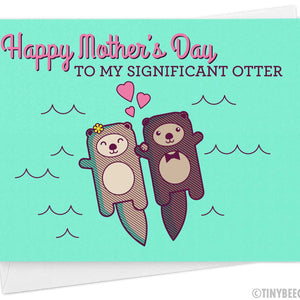 """Cute Mother's Day Card for Wife """"Happy Mother's Day to my Significant Otter"""""""
