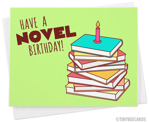 "Book Lover Birthday Card ""Have a Novel Birthday!"""