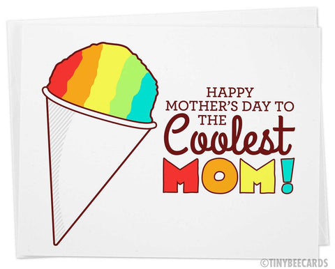"Funny Mothers Day Snowcone Card ""to the Coolest Mom"""