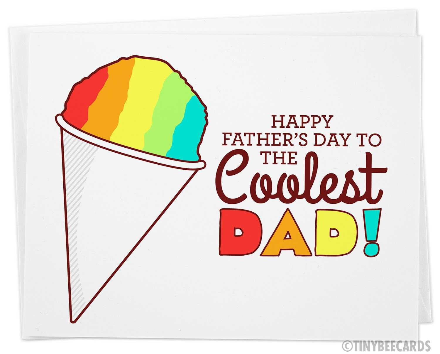 "Funny Father's Day Snowcone Card ""to the Coolest Dad"""