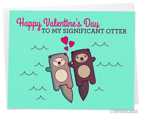 "Cute Valentines Day Card ""to my Significant Otter"""