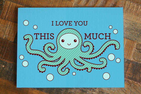 I Love You THIS MUCH Octopus Greeting Card