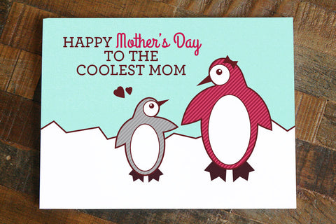 "Penguin Happy Mother's Day Card ""Coolest Mom"""