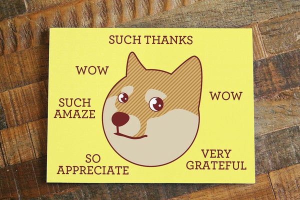 "Funny Thank You Card ""Such Thanks"""