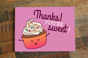 "Funny Thank You Card ""You're Sweet!"" - Cute Pun Card, Kawaii Cupcake Card, Foodie Art, Cupcake Pun, Funny Thanks Greeting Card, kawaii food"