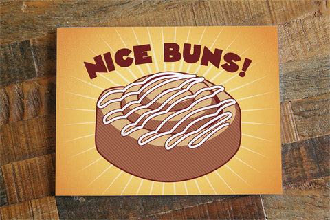 "Funny Love Card ""Nice Buns!"" - Funny Anniversary Card or Birthday Card, Cinnamon Bun Card, Naughty anniversary, adult mature card"