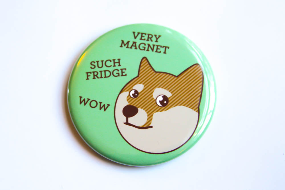 Doge Fridge Magnet, Pin, or Pocket Mirror - dog refrigerator magnet, doge meme, shibe doge, funny fridge magnet, pinback, stocking stuffer