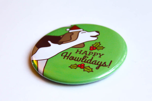 "Christmas Beagle Magnet, Pin or Mirror ""Happy Howlidays!"" - stocking stuffer, christmas gift, funny magnet, funny pinback, dog lover gift"
