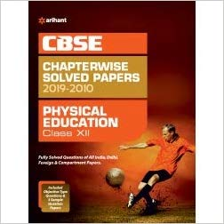Arihant  - PHYSICAL EDUCATION Chapterwise Solved Papers  - 12                 (2019 - 2020) - bookmarshal.com