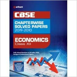 Arihant  - ECONOMICS Chapterwise Solved Papers  - 12                 (2019 - 2020) - bookmarshal.com
