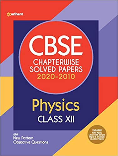 Arihant  - PHYSICS Chapterwise Solved Papers  - 12                 (2021)