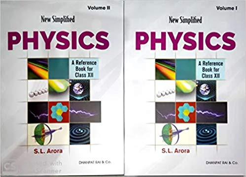 Physics - SL Arora (Vol. 1 & 2) for class - 12        (2020- 2021 Session)      CBSE - bookmarshal.com