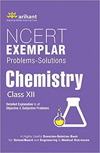 CBSE NCERT Exemplar Problems-Solutions CHEMISTRY class 12 for 2020 - 21 - bookmarshal.com
