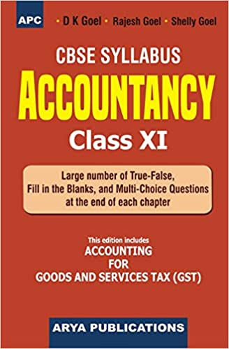 DK Goel- Double Entry Book Keeping: Financial Accounting Textbook - for class - 11         (2020- 2021 Session)      CBSE