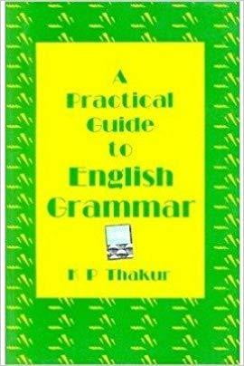 A practical Guide to English Grammar -  K P Thakur - bookmarshal.com
