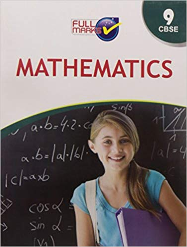 Full Marks -  MATHEMATICS  -  9            (2019 - 2020)     CBSE - bookmarshal.com