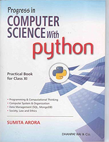 Computer Science with Python  - 11  Sumita Arora                    (2019 - 2020) - bookmarshal.com