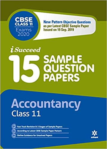 Arihant isucceed   - ACCOUNTANCY (Latest 15 Sample Question Papers)  with MCQs - 11                 (2019 - 2020) - bookmarshal.com