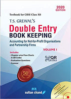 T.S. Grewal's- Double Entry Book Keeping: Accounting for Not-for-Profits Organizations and Partnership Firms - Vol. 1 for class - 12         (2020- 2021 Session)      CBSE - bookmarshal.com