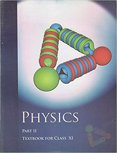 Physics Textbook Part - 2 for Class - 11          2020      CBSE - bookmarshal.com