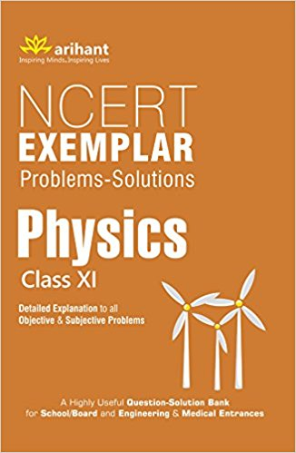 CBSE NCERT Exemplar Problems-Solutions PHYSICS class 11 for 2019 - 20 - bookmarshal.com
