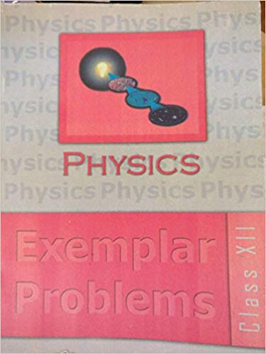 Physics Exempler for Class - 12          2020      CBSE - bookmarshal.com