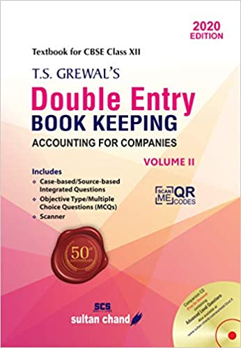T.S. Grewal's- Accounting for Companies - Vol. II for class - 12         (2020- 2021 Session)      CBSE