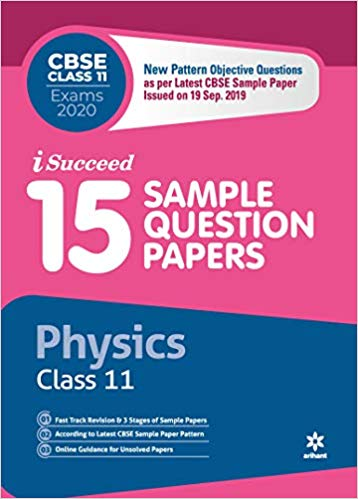 Arihant isucceed   - PHYSICS (Latest 15 Sample Question Papers)  with MCQs - 11                 (2019 - 2020) - bookmarshal.com