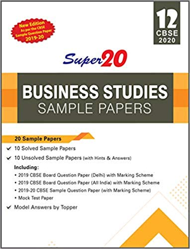 Business Studies - Super20 Sample Papers as per Revised Pattern for 2020 – Class 12      CBSE - bookmarshal.com