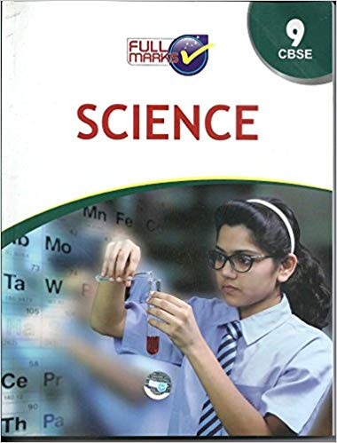 Full Marks -  SCIENCE -  9             (2019 - 2020)   CBSE - bookmarshal.com