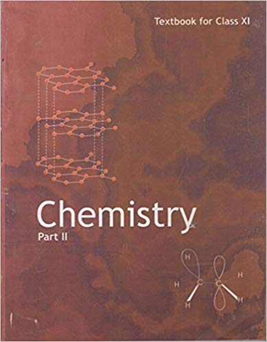 Chemistry Textbook Part - 2 for Class - 11          2020      CBSE - bookmarshal.com