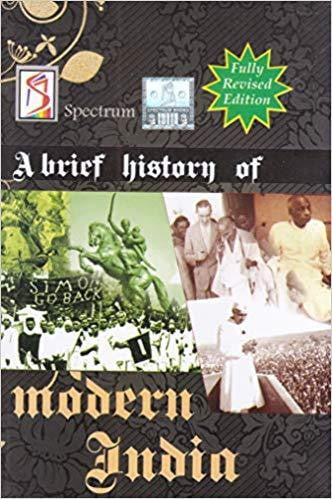 A Brief History of Modern India  by Spectrum Books  (2019-2020 Edition) - bookmarshal.com