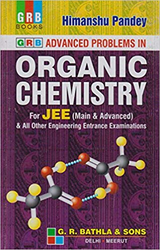 Advanced Problems in Organic Chemistry for JEE Mains & Advanced             (2019 - 2020) - bookmarshal.com
