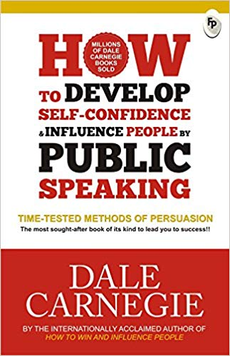 How to Develop Self-Confidence & Influence People By Public Speaking - bookmarshal.com