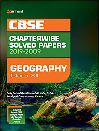 Arihant  - GEOGRAPHY Chapterwise Solved Papers  - 12                 (2019 - 2020) - bookmarshal.com