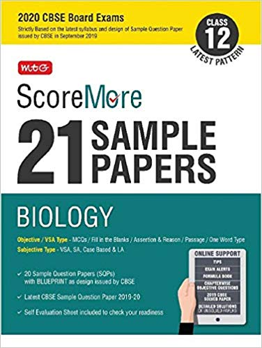 Biology -ScoreMore 21 Sample Papers as per Revised Pattern for 2020 – Class 12      CBSE - bookmarshal.com