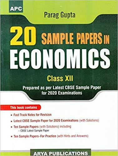 20 Sample Papers in Economics for class - 12         (2019- 2020 Session)      CBSE - bookmarshal.com