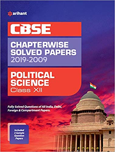Arihant  - POLITICAL SCIENCE Chapterwise Solved Papers  - 12                 (2019 - 2020) - bookmarshal.com