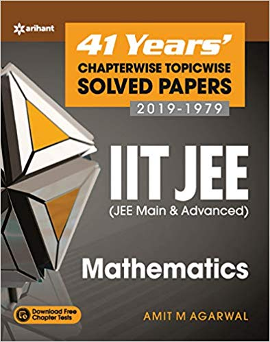 MATHEMATICS - 41 Years Chapterwise Topicwise Solved Papers (2019 - 1979)     IIT - JEE - bookmarshal.com
