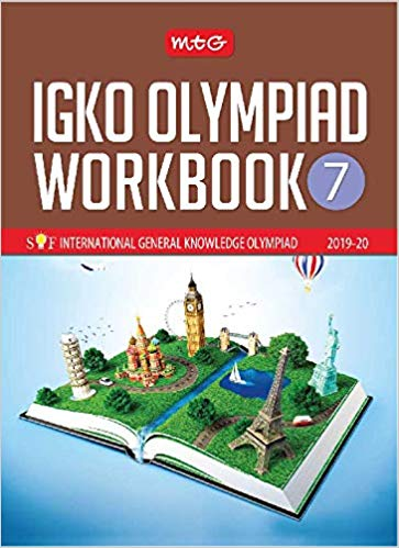 International General Knowledge Olympiad Work Book (IGKO)  - Class 7               (2019 - 2020) - bookmarshal.com