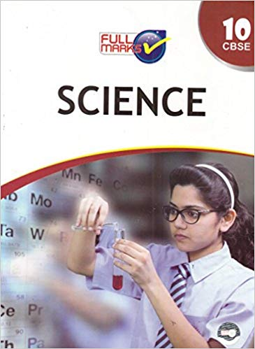 Full Marks -  SCIENCE - 10             (2019 - 2020)   CBSE - bookmarshal.com