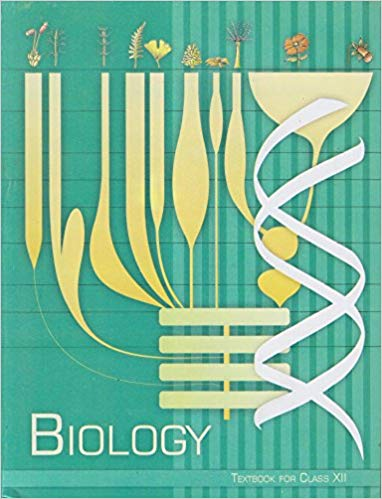 Biology Text Book for Class - 12          2020      CBSE - bookmarshal.com