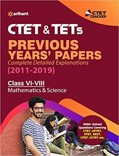 CTET And TETs Previous Years Papers(2011 - 2019) Class 6-8 Mathematics And Science        (2019 - 2020 Edition) - bookmarshal.com