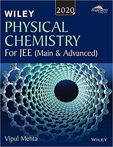 Physical Chemistry for JEE (Mains & Advanced) - Wiley's           (2020 Edition) - bookmarshal.com