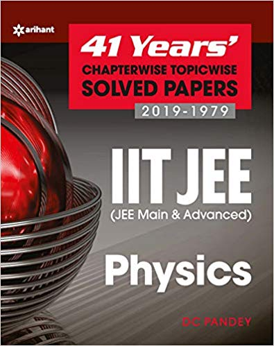 PHYSICS - 41 Years Chapterwise Topicwise Solved Papers (2019 - 1979)     IIT - JEE - bookmarshal.com